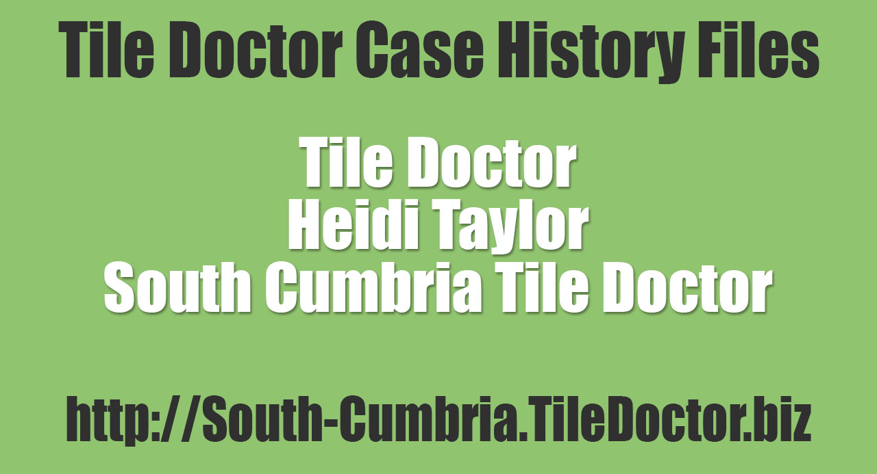 Heidi Taylor - South Cumbria Tile Doctor